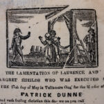 """The Lamentation of Laurence and Margret Sheilds...."" [Dublin]: [P. Brereton], [19th century]."