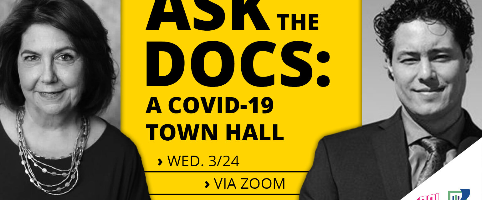 Ask the Docs: A Covid-19 Town Hall