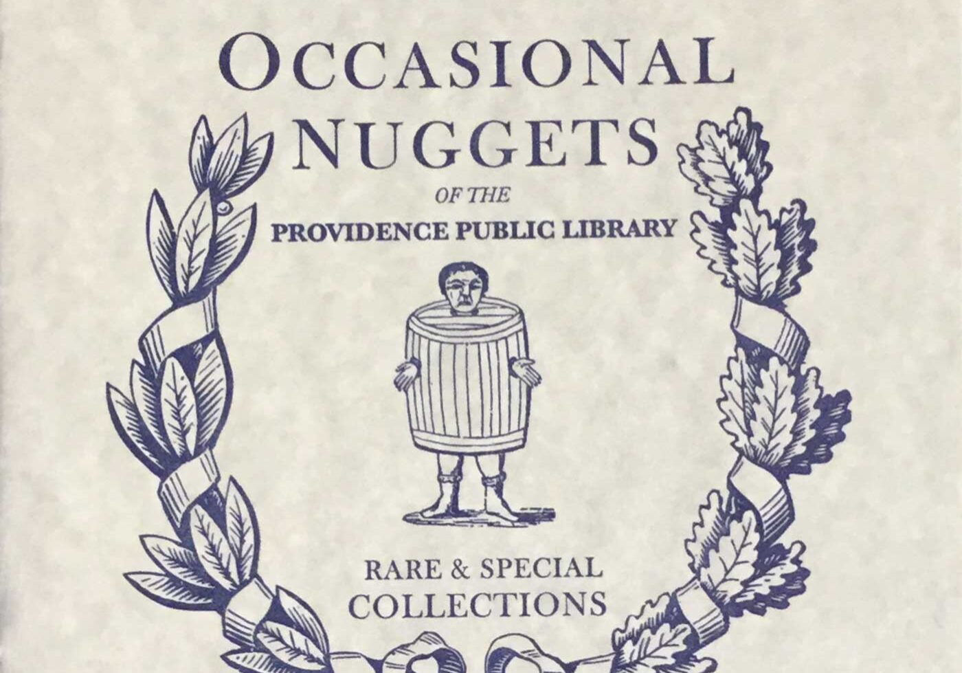 "The cover of ""Occasional Nuggets"", a publication produced by PPL Special Collections. This issue was prepared by Creative Fellow Micah Salking."